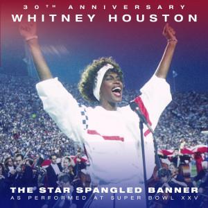 The Star Spangled Banner (Live from Super Bowl XXV) dari Whitney Houston