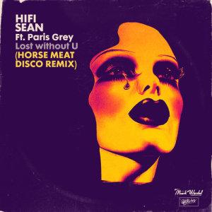 Album Lost without U (feat. Paris Grey) (Horse Meat Disco Remix) from Paris Grey