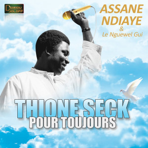Album Thione Seck pour toujours from Assane Ndiaye
