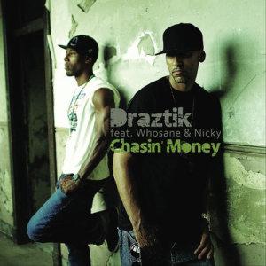 Album Chasin' Money from Draztik