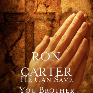 Album He Can Save You Brother from Ron Carter