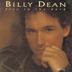 Fire In The Dark 1993 Billy Dean