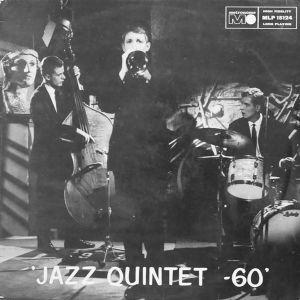 Jazz Quintet '60 2017 Jazz Quintet 60