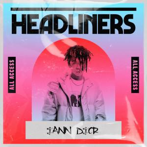 Album HEADLINERS: iann dior (Explicit) from iann dior