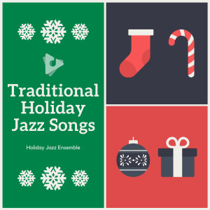 Christmas Jazz Music的專輯Traditional Holiday Jazz Songs
