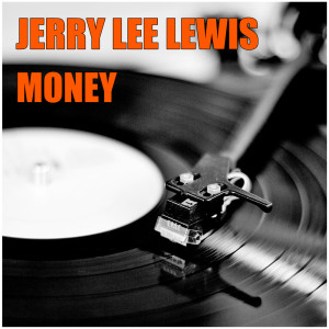 Album Money from Jerry Lee Lewis
