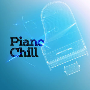 Album Piano Chill from Piano Chill