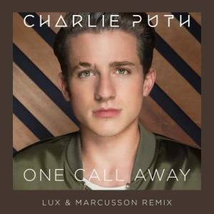 Charlie Puth的專輯One Call Away (Lux & Marcusson Remix)
