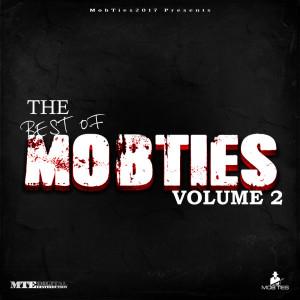 อัลบัม MobTies Enterprises Presents The Best Of MobTies (Vol. 2) (Explicit) ศิลปิน Various