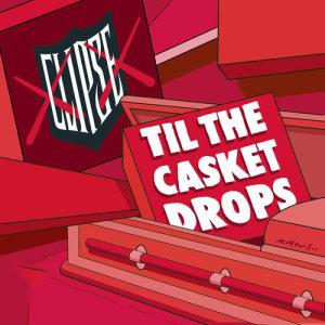 Til The Casket Drops dari Clipse