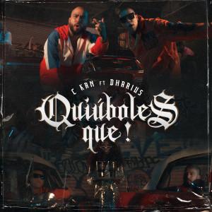 Album Quiúboles Que! (Explicit) from C-Kan