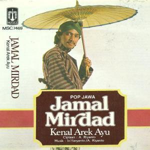 Pop Jawa Kenal Arek Ayu dari Jamal Mirdad