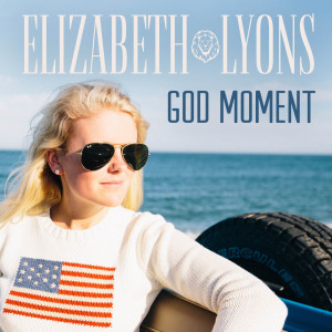 Album God Moment from Elizabeth Lyons