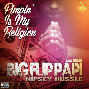 Nipsey Hussle的專輯Pimpin' is My Religion (Explicit)