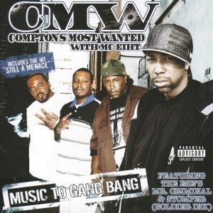 Album Music To Gang Bang from CMW - Compton's Most Wanted