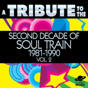 The Hit Co.的專輯A Tribute to the Second Decade of Soul Train 1981-1990, Vol. 2
