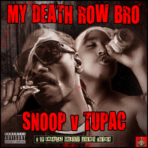 Album My Death Row Bro from Tupac