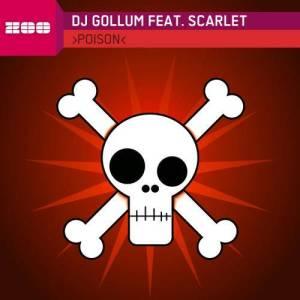Album Poison [Feat. Scarlet] from DJ Gollum