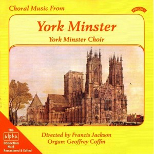 Album Alpha Collection Vol 6: Choral Music from York Minster from York Minster Choir