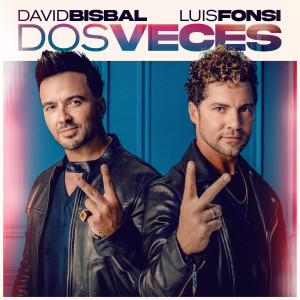 Luis Fonsi的專輯Dos Veces
