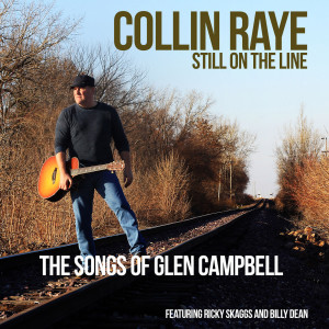 Album Still on the Line....the Songs of Glen Campbell from Collin Raye