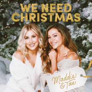 Album We Need Christmas from Maddie & Tae