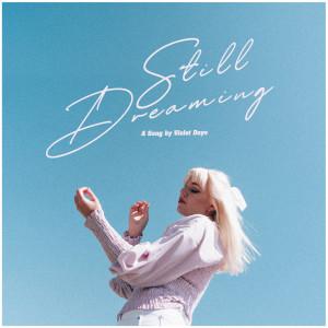 Album Still Dreaming from Violet Days