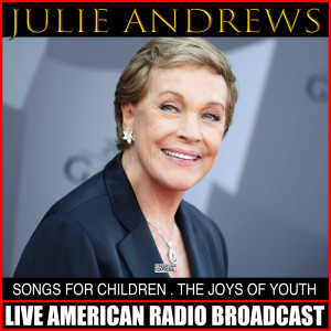 Album Songs For Children The Songs Of Youth from Julie Andrews