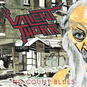 Album No Count Blues from Valient Thorr