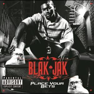 Place Your Bets 2006 Blak Jak