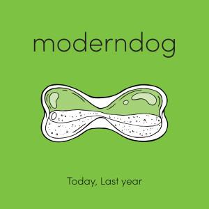 อัลบัม Today, Last Year ศิลปิน Moderndog