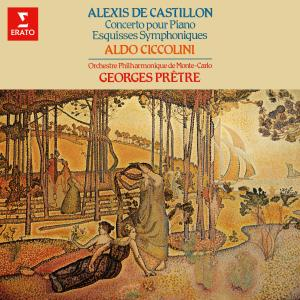 Album Castillon: Concerto pour piano, Op. 12 & Esquisses symphoniques, Op. 15 from Georges Pretre