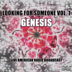 Genesis的專輯Looking For Someone Vol. 1 (Live)
