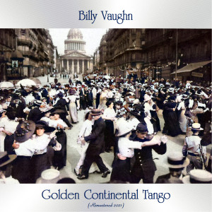 Golden Continental Tango (Remastered 2021)