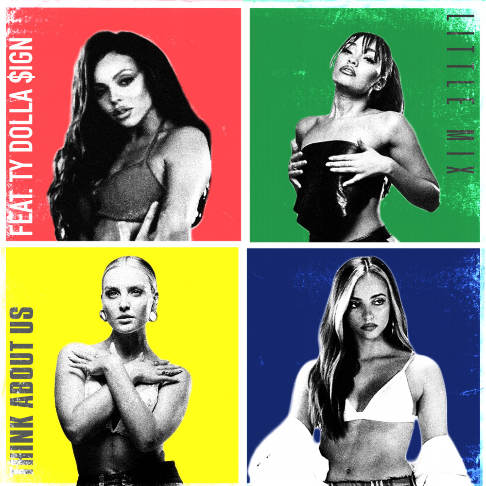 Think About Us 2019 Little Mix; Ty Dolla $ign