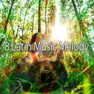 8 Latin Music Melody
