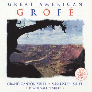 Great American Grofe / Grand Canyon Suite Etc. 1997 Felix Slatkin