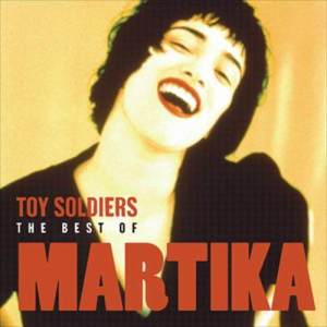 Martika的專輯Toy Soldiers: The Best Of Martika