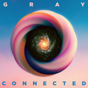 GRAY的專輯Connected