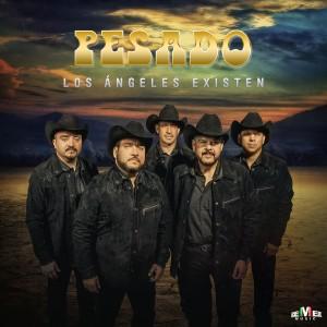 Album Los Ángeles Existen from Pesado
