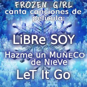 Album Libre Soy / Hazme un Muñeco de Nieve from Frozen Girl