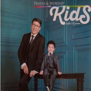 Prayer & Worship With Kids dari Jeffry S Tjandra