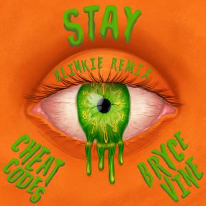 Stay (Blinkie Remix) dari Cheat Codes