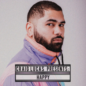 Listen to Happy song with lyrics from Craig Lucas