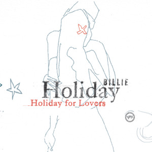 Billie Holiday For Lovers 2002 Billie Holiday
