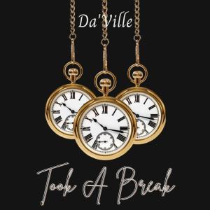 Album Took a Break from DA'Ville