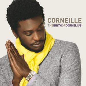 The Birth Of Cornelius 2008 Corneille