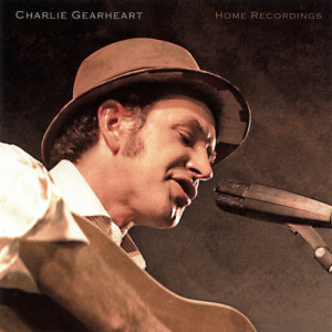 Album Charlie Gearheart's Home Recordings from Goose Creek Symphony