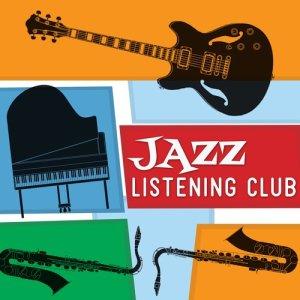 Album Jazz Listening Club from Instrumental Relaxing Jazz Club