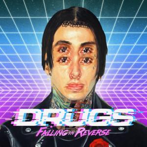 Drugs dari Falling In Reverse